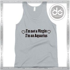 Cheap Graphic Tank Top Im Not a Virgin Im an Aquarius