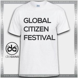 Cheap Graphic Tee Shirts Global Citizen Festival Music