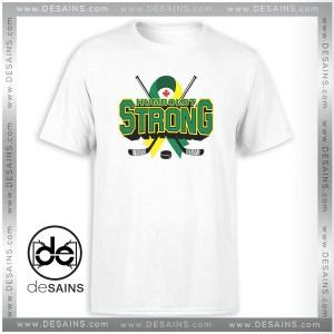 Buy T-Shirt Strong Humboldt Broncos Tee Shirt Size S-3XL
