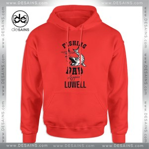 Cheap Graphic Hoodie Fishing Dad Reppin Lowell