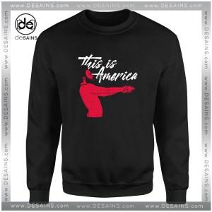 Cheap Graphic Sweatshirt This is America Childish Gambino Size S-3XL