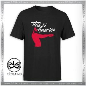 Cheap Graphic Tee Shirt This is America Childish Gambino Size S-3XL