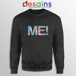 Buy Sweatshirt Taylor Swift ME Crewneck Sweater Size S-3XL Black