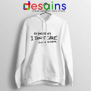 Cheap Hoodie I Don't Care Ed Sheeran and Justin Bieber Adult Unisex