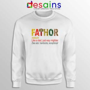 Sweatshirt Fa Thor Like Dad Just Way Mightier Hero Sweater Father