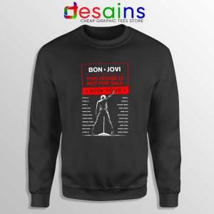 Cheap Sweatshirt 2019 Tour Bon Jovi This House is Not For Sale