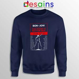 Cheap Sweatshirt Navy Blue 2019 Tour Bon Jovi This House is Not For Sale