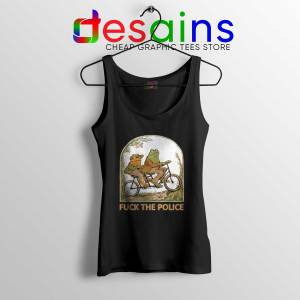 Tank Top Black Fuck The Police Tanks Frog And Toad Size S-3XL