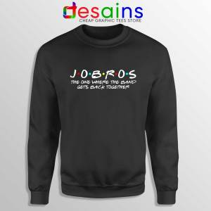 Buy Sweatshirt JOBROS The One Where The Band Gets Back Together