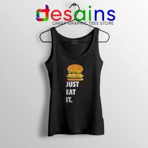 Just Eat It Burger Lover Tank Top Just Do it Burger Tank Tops
