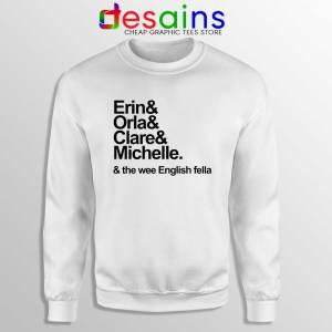 Derry Girls Netflix Sweatshirt Erin Orla Clare Michelle Crewneck Sweater
