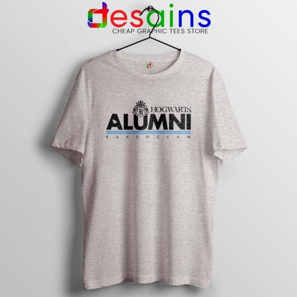 Ravenclaw Hogwarts Alumni Sport Grey Tshirt Hogwarts Harry Potter Tees Shirts