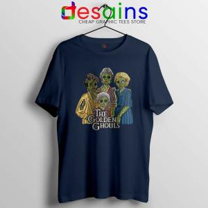 The Golden Ghouls Navy Tshirt Funny The Golden Girls Tee Shirts S-3XL