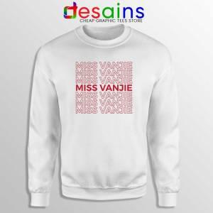 Miss Vanjie Drag Queen Sweatshirt Vanessa Vanjie Mateo Sweater S-2XL