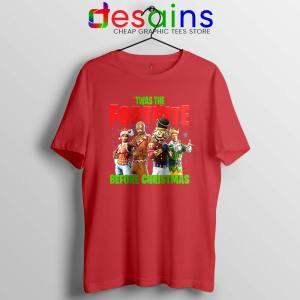 Twas The Fortnite Before Christmas Red Tshirt Fortnite Game Tee Shirts