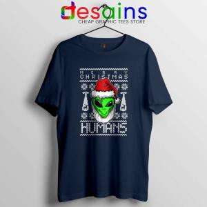 Alien Christmas Navy Tshirt Merry Christmas Humans Tee Shirts