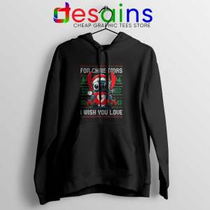 For Christmas I Wish You Love Hoodie Stitch Ugly Hoodies S-2XL