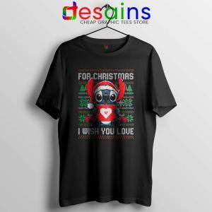 For Christmas I Wish You Love Tshirt Stitch Ugly Tee Shirts S-3XL