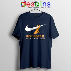 Just Beat it Navy Tshirt Beat Multiple Sclerosis Amen with Gods Tees