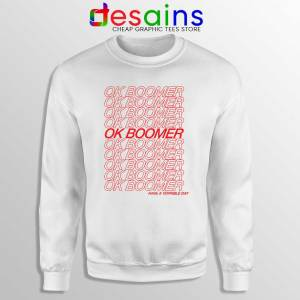 OK Boomer Meme Sweatshirt Boomer Generation Sweater S-3XL
