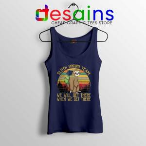 Sloth Hiking Team Navy Tank Top We Will Get There Tops S-3XL