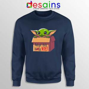Adopt this Baby Jedi Navy Sweatshirt Baby Yoda Sweaters