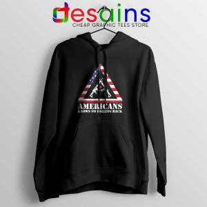 American Knows No Falling Back Hoodie Independence Day Hoodies