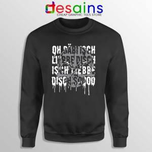 Bäbi Isch Liebe Disch Sweatshirt Oliver Pocher Sweaters S-3XL