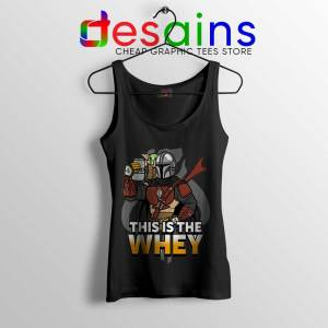 This is The Whey Protein Black Tank Top Fitness Mandalorian Tops