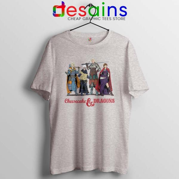 Cheesecake and Dragons SPort Grey Tshirt DnD The Golden Girls Tees