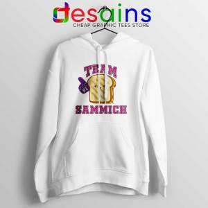 Team Sammich Hoodie Let Go Of My Sammich Jacket S-2XL
