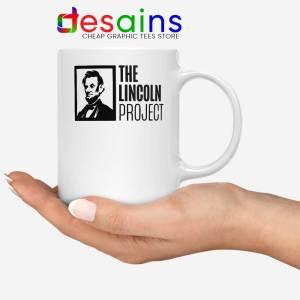 The Lincoln Project Mug American Political Coffee Mugs 11oz