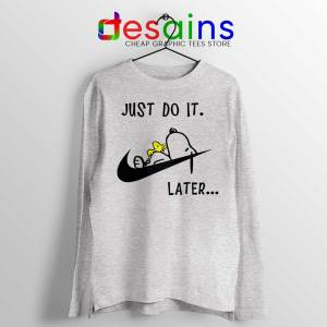 Snoopy Just Do it Later Sport Grey Long Sleeve Tee Lazy Snoopy Dog T-shirts