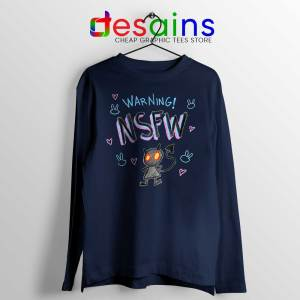Warning NSFW Navy Long Sleeve Tee Not Safe For Work