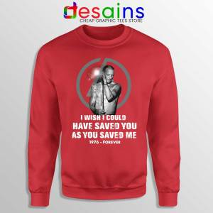 Chester Bennington Quote Red Sweatshirt I Wish I Could Have Saved You