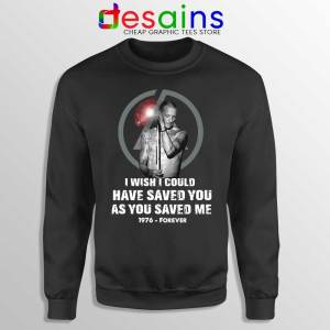 Chester Bennington Quote Sweatshirt I Wish I Could Have Saved You