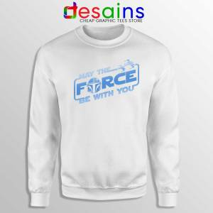May The Force be with You Mando White Sweatshirt The Mandalorian