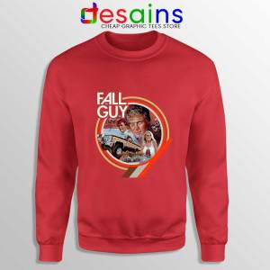 Fall Guy Tv Show Vintage Red Sweatshirt Truck Jumps