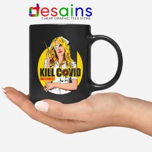 Kill Bill Covid Mug Coronavirus Vaccine