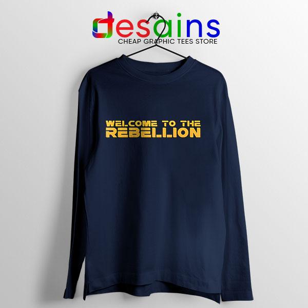 Welcome To The Rebellion Navy Long Sleeve Tee Gina Carano