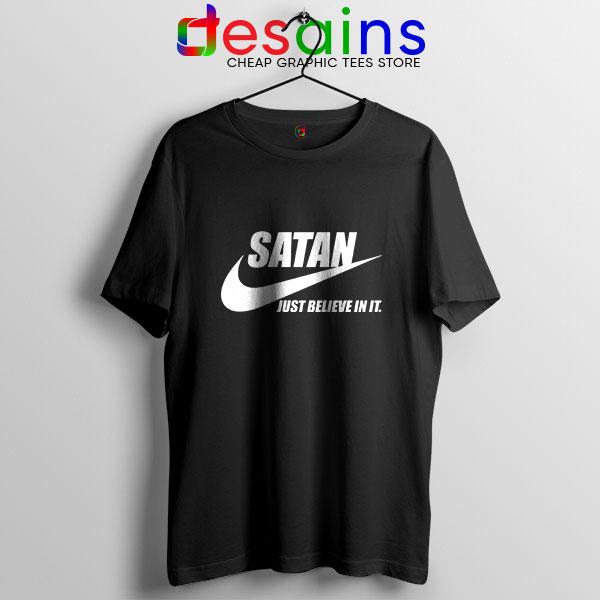 Best Satan Meme T Shirt Nike Funny Just Believe In It