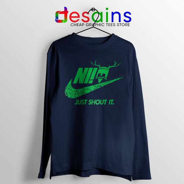 Knights Who Say Ni Navy Long Sleeve Tee Nike Just Shout It