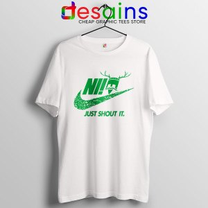Knights Who Say Ni WHite T Shirt Nike Just Shout It