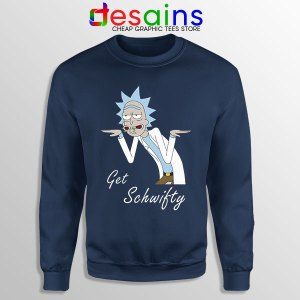 Best Get Schwifty Episode Navy Sweatshirt Rick and Morty
