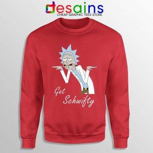 Best Get Schwifty Episode Sweatshirt Rick and Morty
