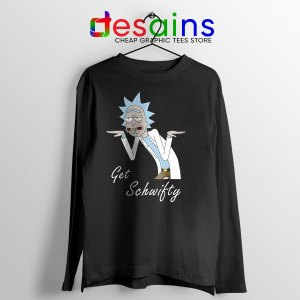 Best Get Schwifty episode Black Long Sleeve Tee Rick and Morty