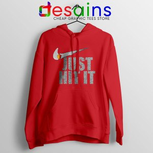 Just Hit It Nike Funny Red Hoodie Just Do It Smoke
