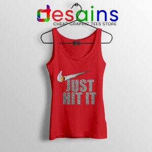 Just Hit It Nike Meme Red Tank Top Just Do It Smoke