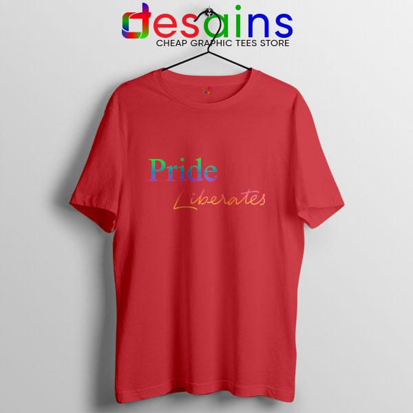 Pride Liberates Rainbow Red T Shirt LGBT Flag