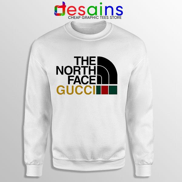 Cheap North Face Gucci Sweatshirt Funny Apparel